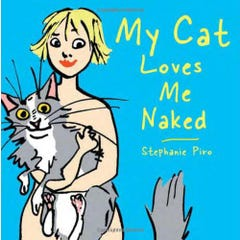 My Cat Loves Me Naked