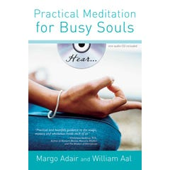 Practical Meditation for Busy Souls