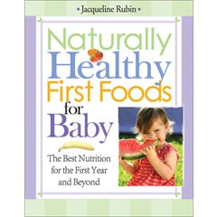 Naturally Healthy First Foods for Baby
