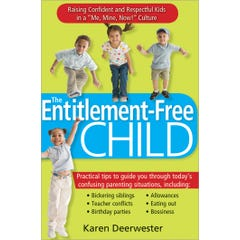 The Entitlement-Free Child