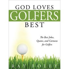 God Loves Golfers Best