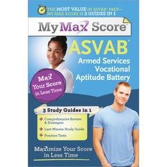 My Max Score ASVAB: Armed Services Vocational Aptitude Battery