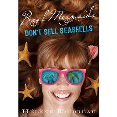 Real Mermaids Don't Sell Seashells