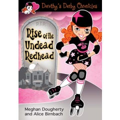 Dorothy's Derby Chronicles: Rise of the Undead Redhead