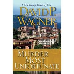 Murder Most Unfortunate