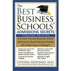 The Best Business Schools' Admissions Secrets