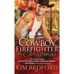 A Cowboy Firefighter for Christmas