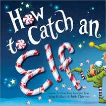 How to Catch an Elf Traditional Storybook