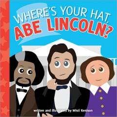 Where's Your Hat, Abe Lincoln?