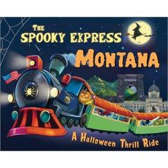 The Spooky Express Montana