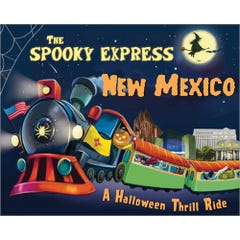 The Spooky Express New Mexico