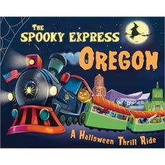 The Spooky Express Oregon