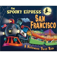 The Spooky Express San Francisco