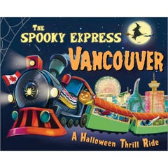 The Spooky Express Vancouver