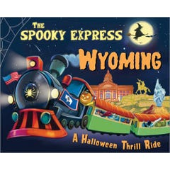 The Spooky Express Wyoming