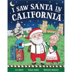 I Saw Santa in California