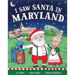 I Saw Santa in Maryland
