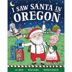 I Saw Santa in Oregon
