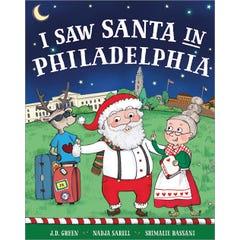 I Saw Santa in Philadelphia