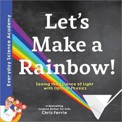 Let's Make a Rainbow!