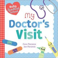 Baby Medical School: My Doctor's Visit