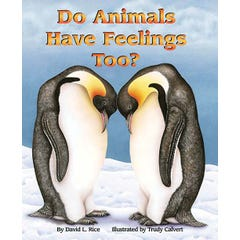 Do Animals Have Feelings, Too?