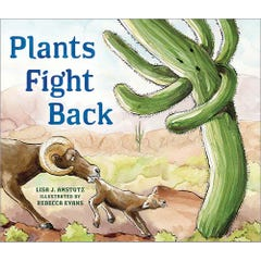 Plants Fight Back