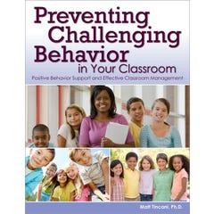 Preventing Challenging Behavior in Your Classroom