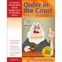 Order in the Court: A Mock Trial Simulation
