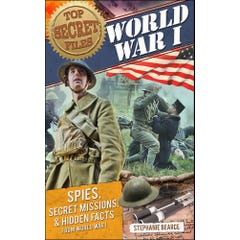 Top Secret Files: World War I