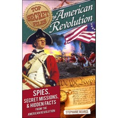 Top Secret Files: American Revolution