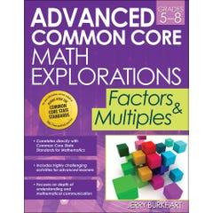 Advanced Common Core Math Explorations: Factors and Multiples