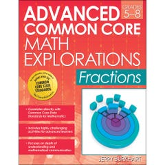 Advanced Common Core Math Explorations: Fractions