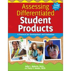 Assessing Differentiated Student Products