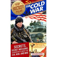 Top Secret Files: The Cold War
