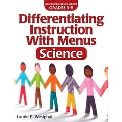 Differentiating Instruction with Menus: Science (Grades 3-5)
