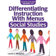 Differentiating Instruction with Menus: Social Studies (Grades 3-5)