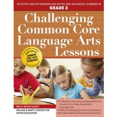 Challenging Common Core Language Arts Lessons (Grade 3)