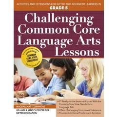 Challenging Common Core Language Arts Lessons (Grade 5)
