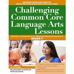 Challenging Common Core Language Arts Lessons (Grade 7)