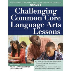Challenging Common Core Language Arts Lessons (Grade 8)