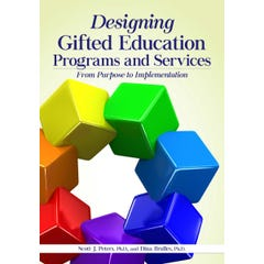 Designing Gifted Education Programs and Services