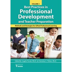 Best Practices in Professional Learning and Teacher Preparation in Gifted Education (Vol. 1)