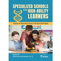 Specialized Schools for High-Ability Learners