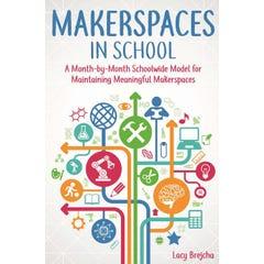 Makerspaces in School