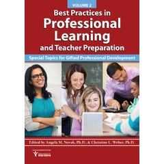 Best Practices in Professional Learning and Teacher Preparation (Vol. 2)