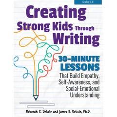 Creating Strong Kids Through Writing