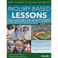 Inquiry-Based Lessons in World History (Vol. 1)