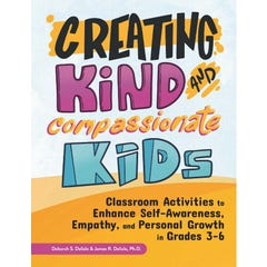Creating Kind and Compassionate Kids