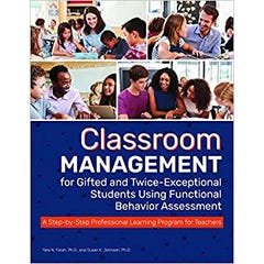 Classroom Management for Gifted and Twice-Exceptional Students Using Functional Behavior Assessment